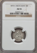 Seated Dimes, 1875-S 10C Mintmark Above Bow AU55 NGC. PCGS Population (1/27).Numismedia Wsl. Price for problem free ...