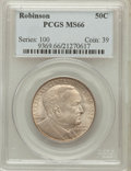 Commemorative Silver: , 1936 50C Robinson MS66 PCGS. PCGS Population (427/60). NGC Census:(204/30). Mintage: 25,265. Numismedia Wsl. Price for pro...