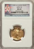 Modern Bullion Coins, 1999-W G$10 Quarter-Ounce Gold Eagle With W MS69 NGC. Top-50. NGCCensus: (1202/21). PCGS Population (1215/1). Numismedia ...
