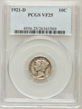 Mercury Dimes: , 1921-D 10C VF25 PCGS. PCGS Population (77/469). NGC Census:(16/294). Mintage: 1,080,000. Numismedia Wsl. Price for problem...