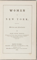 Books:Americana & American History, [Feminism]. Marie Louise Hankins. Women of New York.Hankins, 1861. First edition, first printing. Publisher's c...