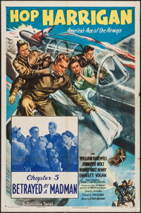 "Hop Harrigan (Columbia, 1946). One Sheet (27"" X 41"") Chapter 5 -- ""Betrayed By a Mad Man."" Serial..."