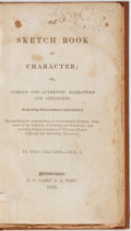 Books:Americana & American History, Anonymous. The Sketch Book of Character; or, Curious andAuthentic Narratives and Anecdotes. Carey & Hart, 1835.Fir...