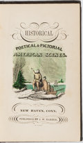 Books:Americana & American History, John W. Barber. Historical, Poetical and Pictorial AmericanScenes. Bradley, 1850. Publisher's binding, rebacked...