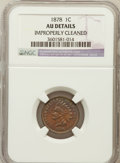 Indian Cents, 1878 1C -- Improperly Cleaned -- NGC Details. AU. NGC Census:(3/207). PCGS Population (31/164). Mintage: 5,799,850. Nu...