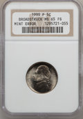 Errors, 1999-P 5C Jefferson Nickel Broadstruck MS65 Full Steps NGC. NGCCensus: (30/101). PCGS Population (0/0). (#74144)...