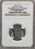 Errors, 1999-D 5C Jefferson Nickels--Double Struck 2nd Strike 75% offCenter-- MS61 NGC. NGC Census: (0/20). PCGS Population (0/15)...