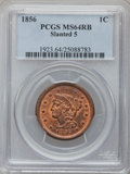 Large Cents: , 1856 1C Slanted 5 MS64 Red and Brown PCGS. PCGS Population (48/7)....