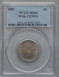 Liberty Nickels: , 1883 5C With Cents MS64 PCGS. PCGS Population (345/182). NGCCensus: (307/187). Mintage: 16,032,983. Numismedia Wsl. Price ...