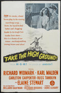 "Movie Posters:War, Take the High Ground (MGM, 1953). One Sheet (27"" X 41""). War.Starring Richard Widmark, Karl Malden, Elaine Stewart, Carleto..."