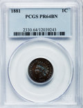 Proof Indian Cents: , 1881 1C PR64 Brown PCGS. PCGS Population (26/25). NGC Census: (27/35). Mintage: 3,575. Numismedia Wsl. Price for problem fr...