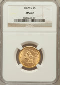 Liberty Half Eagles: , 1899-S $5 MS62 NGC. NGC Census: (186/143). PCGS Population(185/139). Mintage: 1,545,000. Numismedia Wsl. Price for problem...