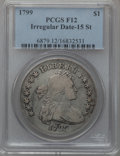Early Dollars, 1799 $1 Irregular Date, 15 Stars Reverse Fine 12 PCGS. B-4, BB-153,R.4....
