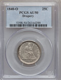 Seated Quarters: , 1840-O 25C Drapery AU50 PCGS. PCGS Population (5/40). NGC Census:(3/44). Mintage: 43,000. Numismedia Wsl. Price for proble...