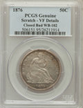 Seated Half Dollars, 1876 50C Closed Bud, WB-102 -- Scratch -- PCGS Genuine. VF20Details. NGC Census: (0/0). PCGS Population (0/0)....