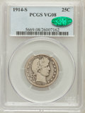 Barber Quarters: , 1914-S 25C VG8 PCGS. CAC. PCGS Population (120/307). NGC Census:(38/108). Mintage: 264,000. Numismedia Wsl. Price for prob...