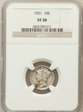 Mercury Dimes: , 1921 10C VF30 NGC. NGC Census: (36/188). PCGS Population (52/267).Mintage: 1,230,000. Numismedia Wsl. Price for problem fr...