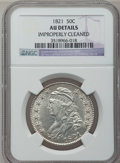 Bust Half Dollars: , 1821 50C -- Improperly Cleaned -- NGC Details. AU. NGC Census:(43/325). PCGS Population (63/311). Mintage: 1,305,797. Numi...