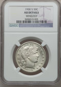 Barber Half Dollars: , 1900-S 50C -- Whizzed -- NGC Details. AU. NGC Census: (2/62). PCGSPopulation (21/110). Mintage: 2,560,322. Numismedia Wsl....
