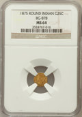 California Fractional Gold: , 1875 25C Indian Round 25 Cents, BG-878, R.3, MS64 NGC. NGC Census:(4/2). PCGS Population (49/16). ...