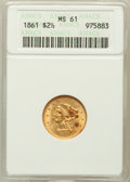 Liberty Quarter Eagles: , 1861 $2 1/2 New Reverse, Type Two MS61 ANACS. NGC Census:(391/678). PCGS Population (107/469). Mintage: 1,283,878.Numisme...