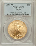 Modern Bullion Coins, 2008-W $50 Gold Eagle MS70 PCGS. PCGS Population (680). NGC Census:(0). ...