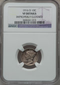 Mercury Dimes, 1916-D 10C -- Improperly Cleaned -- NGC Details. VF....