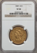 Liberty Eagles: , 1849 $10 VF30 NGC. NGC Census: (11/738). PCGS Population (13/341).Mintage: 653,618. Numismedia Wsl. Price for problem free...