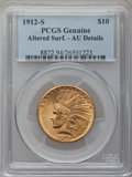 Indian Eagles: , 1912-S $10 -- Altered Surfaces -- PCGS Genuine. AU Details. NGCCensus: (30/891). PCGS Population (41/741). Mintage: 300,00...