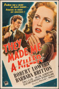 """Movie Posters:Crime, They Made Me a Killer (Paramount, 1946). One Sheet (27"""" X 41"""").Crime.. ..."""