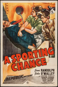 "Movie Posters:Comedy, A Sporting Chance (Republic, 1945). One Sheet (27"" X 41""). Comedy.. ..."