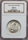Commemorative Silver: , 1936 50C Cleveland MS67 NGC. NGC Census: (50/3). PCGS Population(42/1). Mintage: 50,030. Numismedia Wsl. Price for problem...