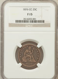 1876-CC 25C Fine 15 NGC. NGC Census: (5/265). PCGS Population (8/343). Mintage: 4,944,000. Numismedia Wsl. Price for pro...