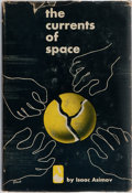 Books:Science Fiction & Fantasy, Isaac Asimov. SIGNED. The Currents of Space. Doubleday,1952. First edition, first printing. Signed by the aut...