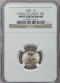 Errors, 2000 1C Lincoln Cent -- Struck on a 2000-P 10C -- MS68 NGC....