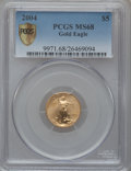 Modern Bullion Coins, 2004 G$5 Tenth-Ounce Gold Eagle MS68 PCGS Secure. PCGS Population(12/7272). NGC Census: (10/10086). Numismedia Wsl. Price...
