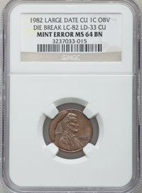 1982 1C Lincoln Cent -- Large Date CU 1C Obverse Die Break LC-82 LD-33 CU -- MS64 Brown NGC