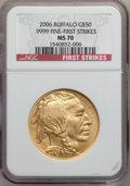 Modern Bullion Coins, 2006 $50 One-Ounce Gold Buffalo, First Strikes MS70 NGC. .9999Fine. NGC Census: (43512). PCGS Population (3304)....