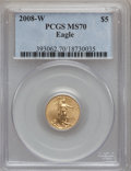 Modern Bullion Coins, 2008-W $5 Tenth-Ounce Gold Eagle MS70 PCGS. PCGS Population (327).NGC Census: (0)....