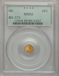 California Fractional Gold: , Undated 25C Liberty Round 25 Cents, BG-223, Low R.4, MS62 PCGS.PCGS Population (43/56). NGC Census: (4/13). ...