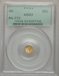 California Fractional Gold: , Undated 25C Liberty Round 25 Cents, BG-223, Low R.4, MS63 PCGS.PCGS Population (32/24). NGC Census: (3/10). ...