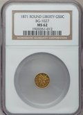 California Fractional Gold: , 1871 50C Liberty Round 50 Cents, BG-1027, R.3, MS62 NGC. NGCCensus: (6/2). PCGS Population (56/16). ...