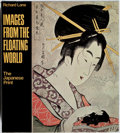 Books:Art & Architecture, Richard Lane. Images from the Floating World: The Japanese Print. Putnam, 1978. First edition, first printing. M...