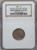 Errors, 1865 1C Indian Cent, Plain 5 -- Struck 25% Off Center -- VF20 BrownNGC....