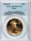 Modern Bullion Coins, 2003-W $50 One-Ounce Gold Eagle PR70 Deep Cameo PCGS. PCGSPopulation (217). NGC Census: (724). Numismedia Wsl. Price for ...