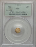 California Fractional Gold: , 1859 25C Liberty Octagonal 25 Cents, BG-702, R.3, MS61 PCGS. PCGSPopulation (8/156). NGC Census: (0/55). ...