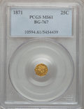 California Fractional Gold: , 1871 25C Liberty Octagonal 25 Cents, BG-767, R.3, MS61 PCGS. PCGSPopulation (25/109). NGC Census: (5/17). ...