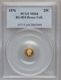 California Fractional Gold, 1876 25C Liberty Round 25 Cents, BG-854, Low R.5, MS64 PCGS. Ex:Bruce Collection. PCGS Population (15/6). NGC Census: (1/1...