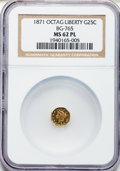 California Fractional Gold, 1871 25C Liberty Octagonal 25 Cents, BG-765, R.3, MS62 ProoflikeNGC. NGC Census: (9/12). PCGS Population (81/99)....