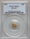 California Fractional Gold: , 1873 25C Liberty Round 25 Cents, BG-817, R.3, MS62 PCGS. PCGSPopulation (39/138). NGC Census: (11/39). ...
